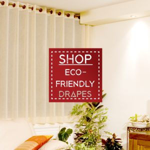 Eco-Friendly Drapes