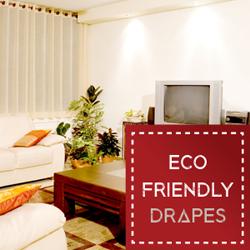 Eco-Friendly Drapes