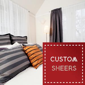 Custom Sheers